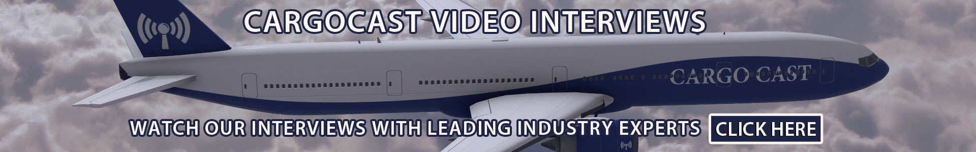 Cargocast Video Interviews with Air Cargo Industry Leaders